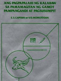 Ang Pagpapalahi ng Kalabaw sa Pamamagitan ng Gamot Pampangandi at Pagsusumpit