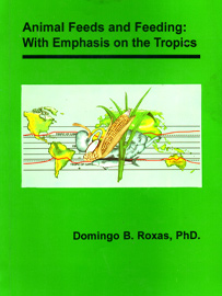 Animal Feeds and Feeding: With Emphasis on the Tropics
